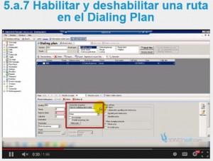 5.a.7 Habilitar y deshabilitar una ruta en el Dialing Plan